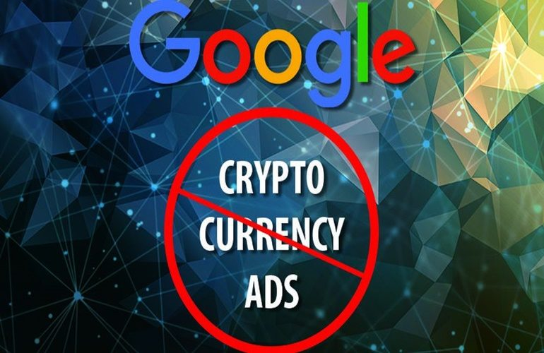 Google Ban Ads on cryptocurrencies