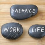 Maintaining a Work-Life Balance. Why Is It So Important?